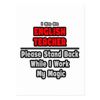 English Teacher...Work My Magic Postcard