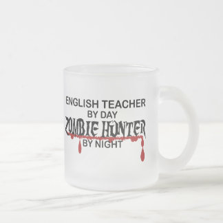 English Teacher Zombie Hunter Frosted Glass Coffee Mug