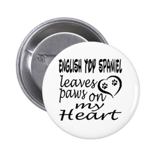 English Toy Spaniel Dog Leaves Paw On My Heart Button