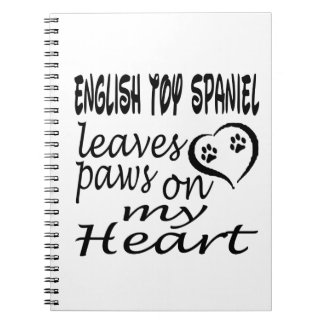 English Toy Spaniel Dog Leaves Paw On My Heart Notebooks