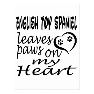 English Toy Spaniel Dog Leaves Paw On My Heart Postcards