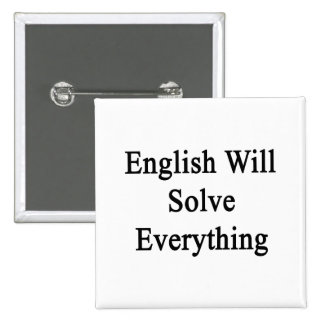 English Will Solve Everything Button