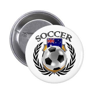 Engranaje de la fan del fútbol 2016 de Australia Pin Redondo De 2 Pulgadas