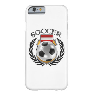 Engranaje de la fan del fútbol 2016 de Austria Funda Para iPhone 6 Barely There