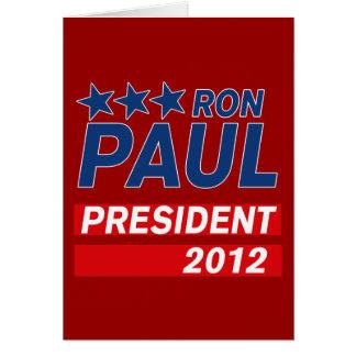 Engranaje del presidente 2012 campaña de Ron Paul Tarjeta De Felicitación