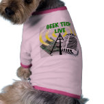 ¡Engranaje vivo de la tecnología del friki! Camiseta De Perrito