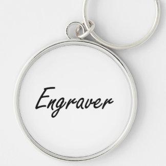 Engraver Artistic Job Design Keychain