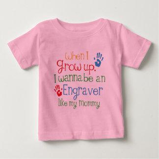 Engraver (Future) Like My Mommy Tee Shirt