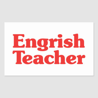 Engrish Teacher Rectangular Sticker