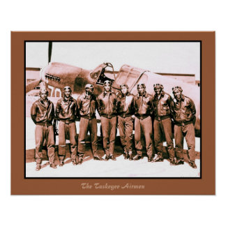 (enhanced) The Tuskegee Airmen (20 by 16 inch) Posters