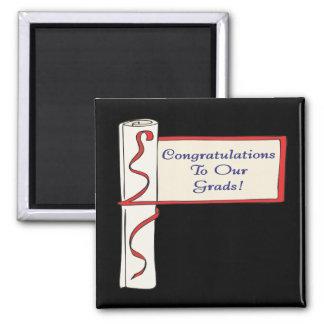 Enhorabuena a nuestros graduados imán de nevera