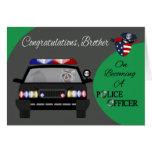 Enhorabuena, Brother, oficial de policía Tarjeta