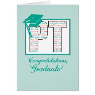 Enhorabuena de la graduación de la terapia física, tarjeta de felicitación