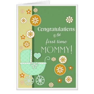 Enhorabuena de la mamá de la primera vez tarjeta de felicitación