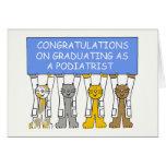 Enhorabuena en la graduación como podiatrist. tarjeta de felicitación