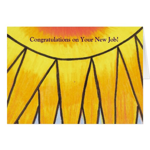 ¡Enhorabuena en su nuevo trabajo! Felicitacion