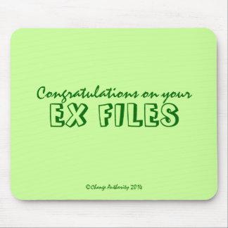 Enhorabuena en sus EX FICHEROS Alfombrilla De Ratón