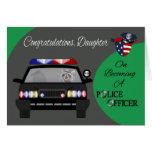 Enhorabuena, hija, oficial de policía felicitaciones