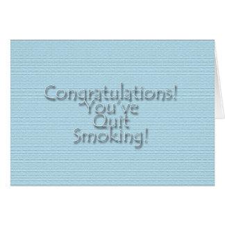 ¡Enhorabuena usted ha abandonado fumar! Tarjeta De Felicitación