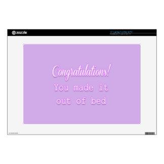 ¡Enhorabuena! Usted lo hizo fuera de cama Calcomanía Para 38,1cm Portátil