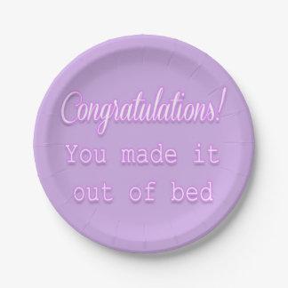 ¡Enhorabuena! Usted lo hizo fuera de cama Platos De Papel