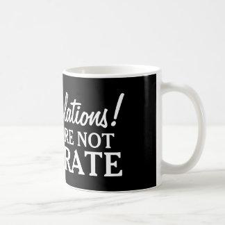 Enhorabuena usted no es taza de café analfabeta