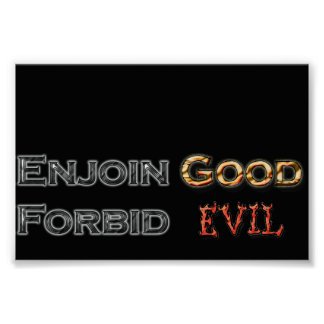 Enjoin Good Forbid Evil Poster