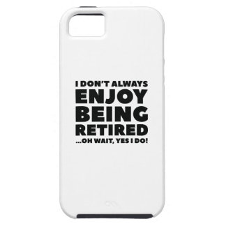 Enjoy Being Retired iPhone SE/5/5s Case