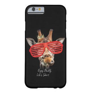 Enjoy buddy, Life's short Barely There iPhone 6 Case