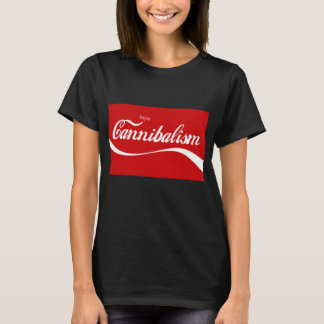 Enjoy Cannibalism! T-Shirt