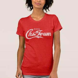 Enjoy Chi Town t shirt