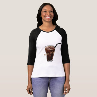 enjoy coffee T-Shirt