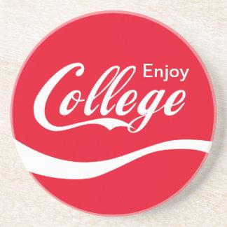 Enjoy College Life Funny Typography Design Beverage Coasters
