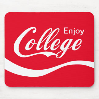 Enjoy College Life Funny Typography Design Mouse Pad