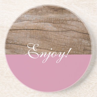 Enjoy! Cute Pink + Wood Effect Drink Coaster