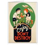 Enjoy, Don't Destroy Card