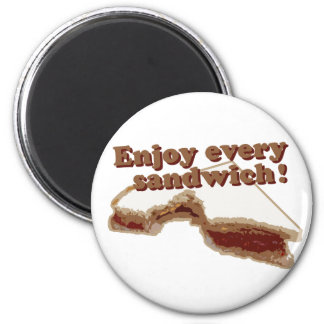 Enjoy Every Sandwich Magnet