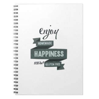 Enjoy homemade happiness, now gluten free notebook