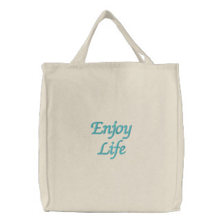 Enjoy Life Embroidered Tote Bag