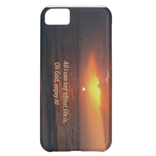 Enjoy LIfe iPhone 5C Cover