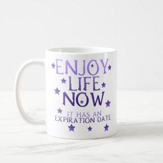 Enjoy Life Now Classic White Coffee Mug