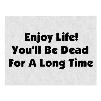 Enjoy Life Postcard