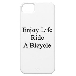 Enjoy Life Ride A Bicycle iPhone 5 Cases