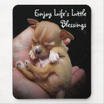 Enjoy Life's Little Blessings Mouse Pad