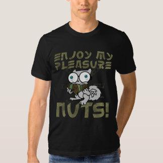 Enjoy My Pleasure Nuts T-shirt