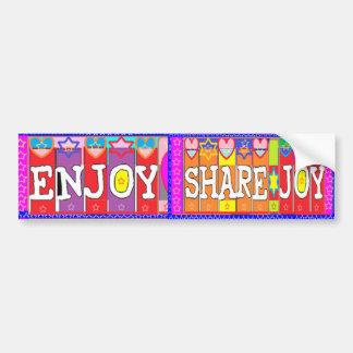 ENJOY n Share JOY .. by Naveen Joshi Car Bumper Sticker