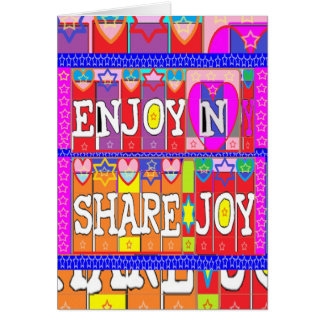 ENJOY n Share JOY .. by Naveen Joshi Card