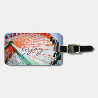 """Enjoy"" Quote Colorful Carnival Ferris Wheel Photo Luggage Tag"
