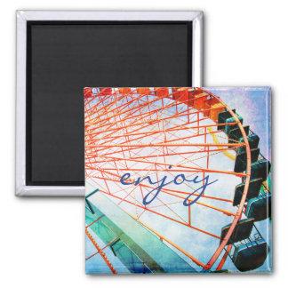 """Enjoy"" quote huge colorful fun ferris wheel photo Magnet"