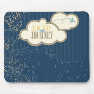 Enjoy the Journey Mouse Pad